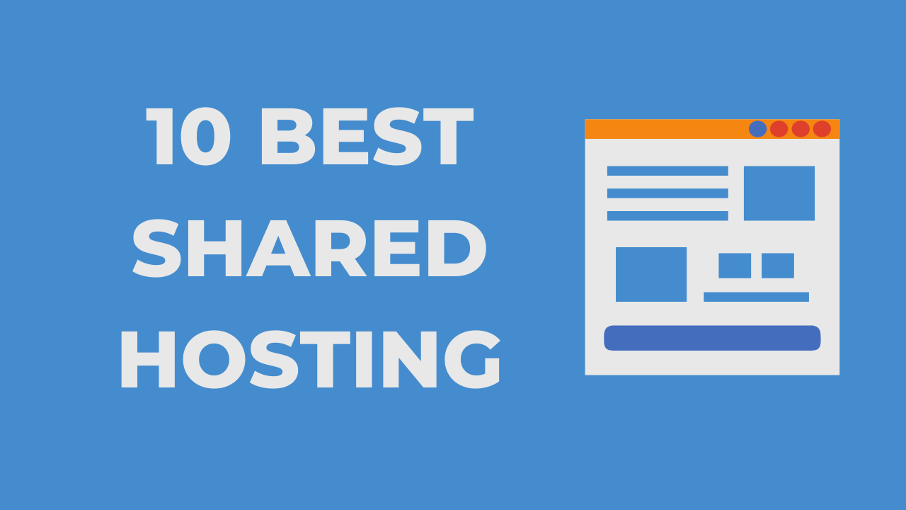 Best Shared Hosting Sites